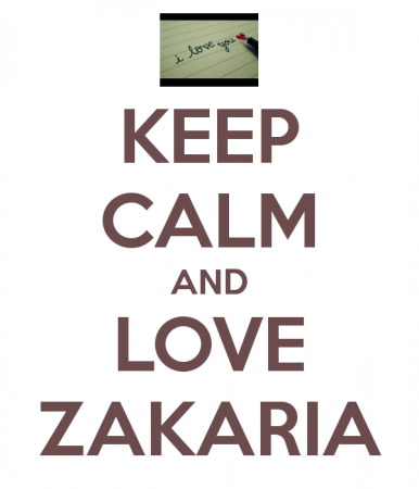 KEEP CALM AND LOVE ZAKARIA (5)
