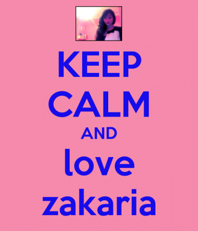 KEEP CALM AND LOVE ZAKARIA (6)