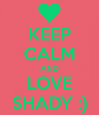 keep calm and love shady (4)
