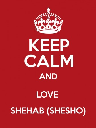 keep calm and love shehab (1)