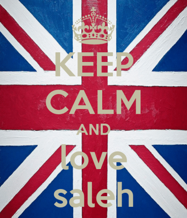 KEEP CALM AND LOVE SALEH (5)