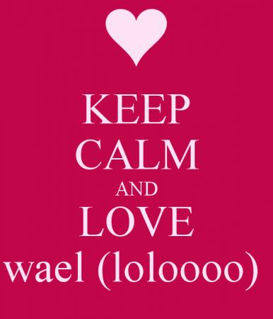 keep calm and love wael (1)