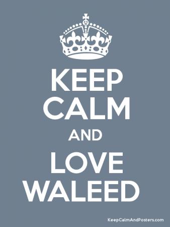 keep calm and love waleed (1)