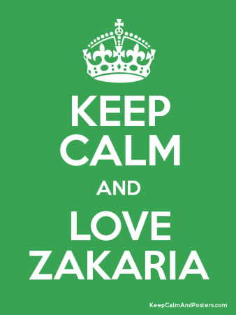 KEEP CALM AND LOVE ZAKARIA (1)