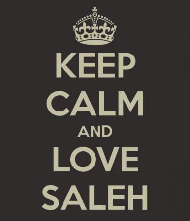 KEEP CALM AND LOVE SALEH (4)