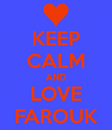 keep calm and love farouk (1)