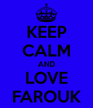 keep calm and love farouk (2)