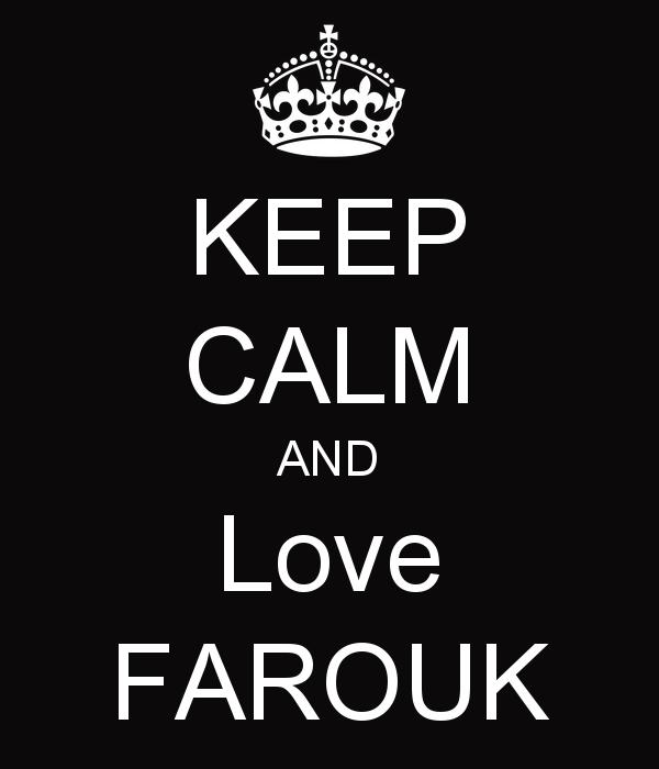 keep-calm-and-love-farouk-7